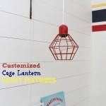 Custom Cage Lantern Light Fixtures