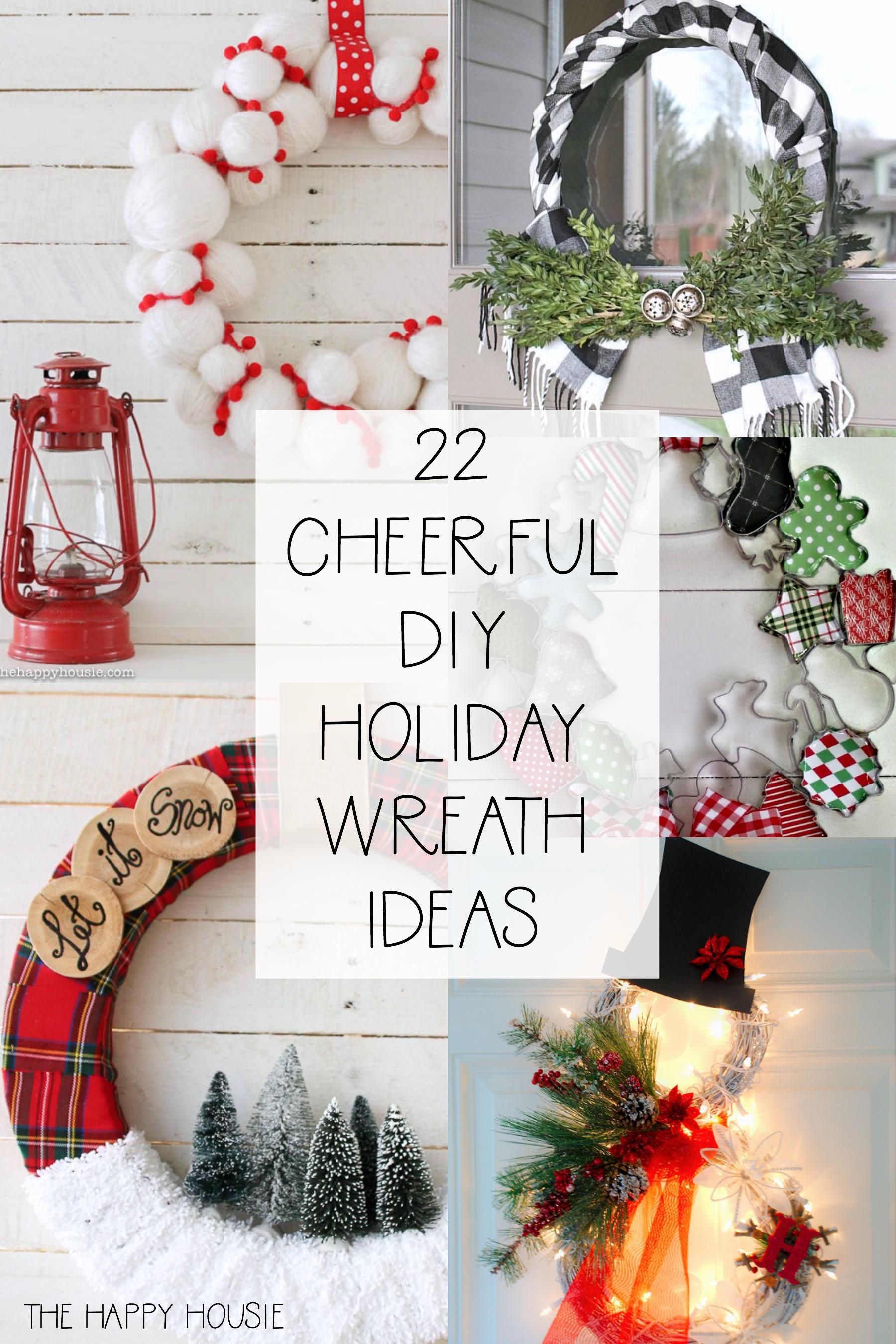 22 Cheerful DIY Holiday Wreath Ideas poster.