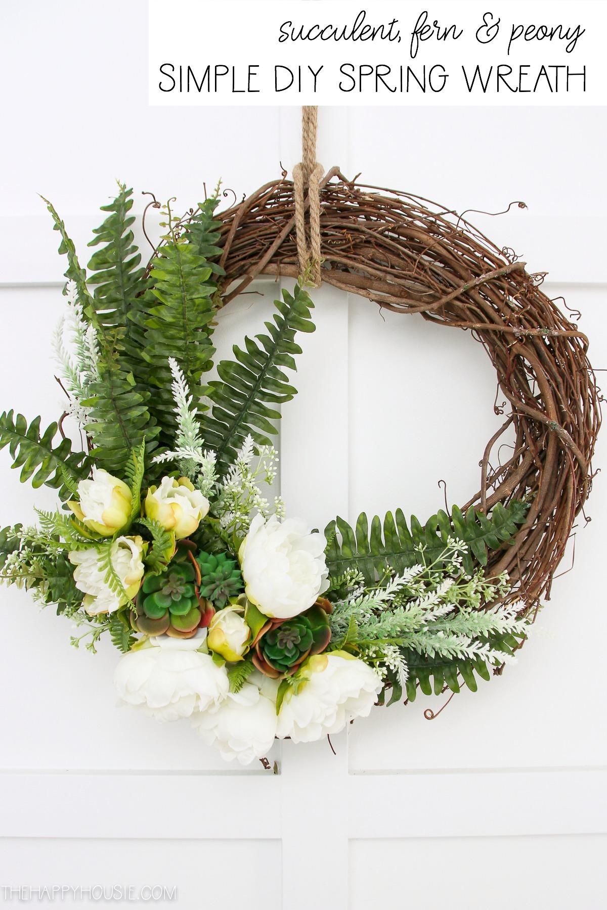 Succulent Peony Simple Diy Spring Wreath The Happy Housie