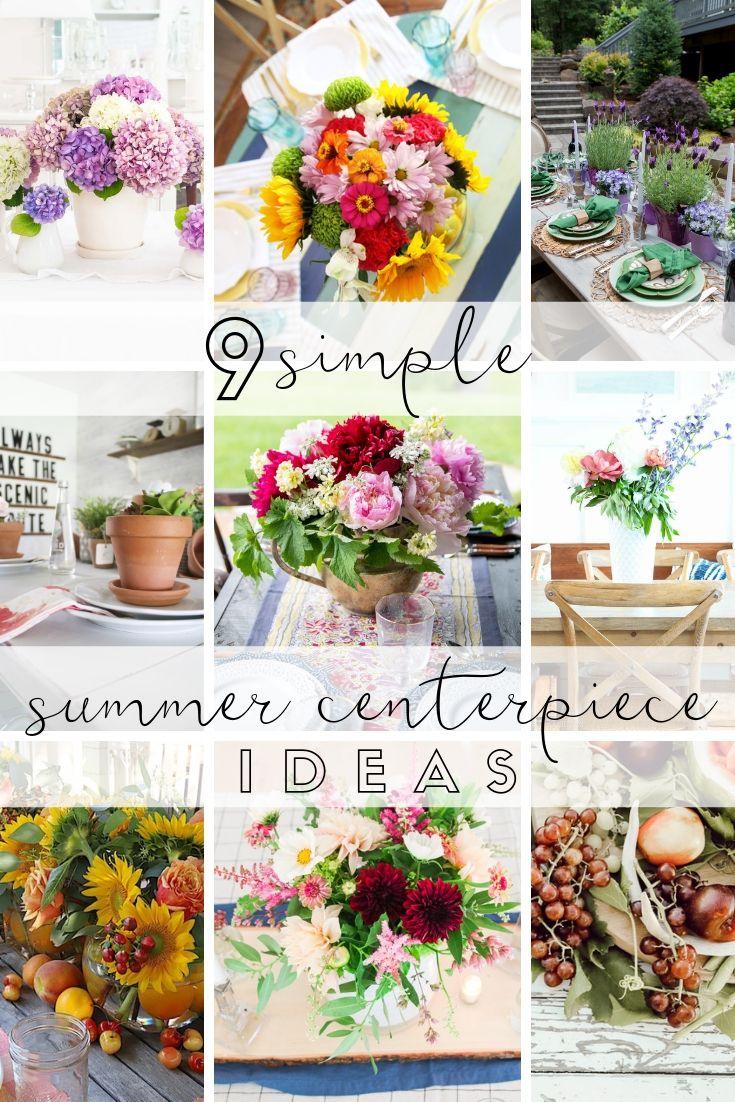 9 Simple Summer Centerpiece Ideas poster.
