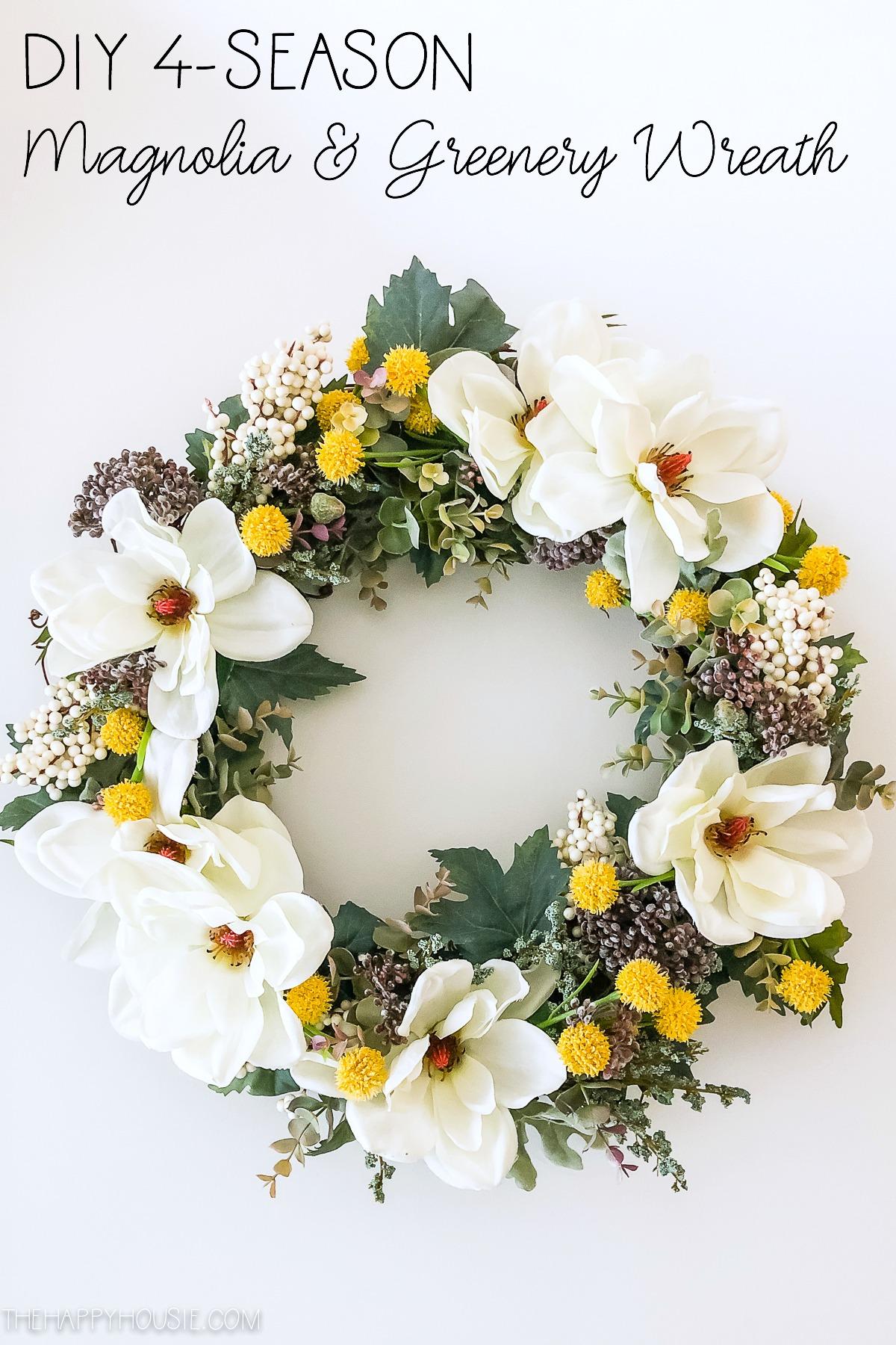 DIY 4 season magnolia and greenery wreath poster.
